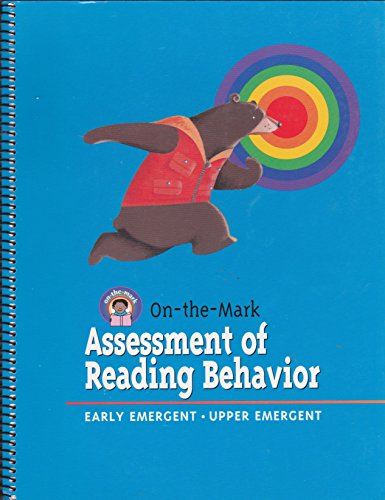 On-The-Mark Assessment Of Reading Behavior (Early Emergent/Upper: Wright Group McGraw-Hill