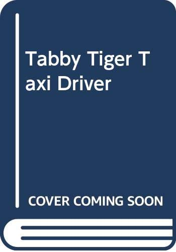 9780322048270: Tabby Tiger Taxi Driver