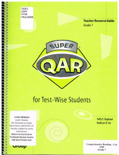 9780322077676: Teacher Resource Guide Grade 7: Super QAR for Test-Wise Students