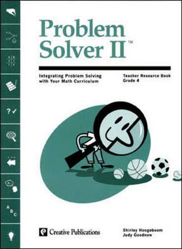 9780322088085: Problem Solver II: Integrating Problem Solving with Your Math Curriculum - Teacher Resource Book, Grade 4