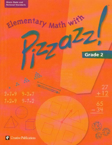 9780322096899: Elementary Math with Pizazz!: Grade 2
