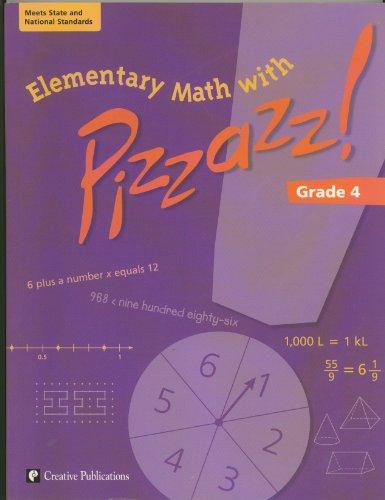 9780322096912: Elementary Math with Pizazz!: Grade 4