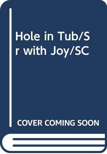 9780322097810: Hole in Tub/Sr with Joy/SC