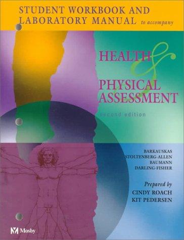 Health and Physical Assessment: Linda C. Baumann;
