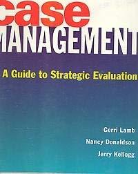 9780323000864: Case Management: A Guide to Strategic Evaluation, 1e