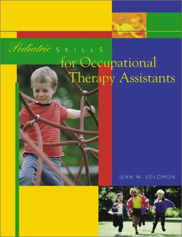 9780323000925: Pediatric Skills for Occupational Therapy Assistants