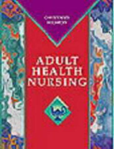9780323001571: Adult Health Nursing, 3e