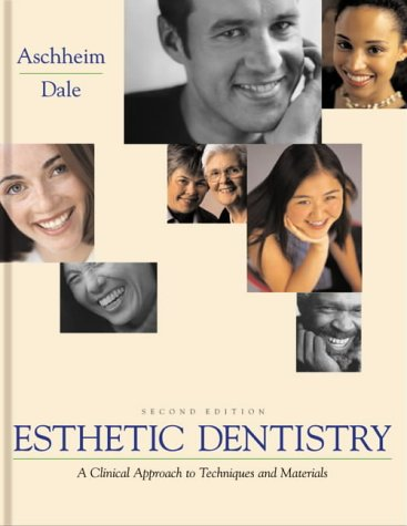 9780323001625: Esthetic Dentistry: A Clinical Approach to Techniques and Materials