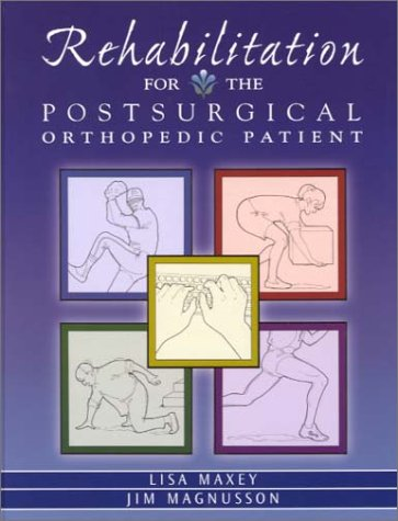 9780323001663: Rehabilitation for the Post-Surgical Orthopedic Patient