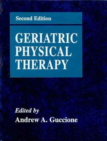 9780323001724: Geriatric Physical Therapy