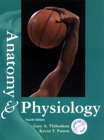 9780323001922: Anatomy & Physiology (With Students Survival Guide and CD-ROM)