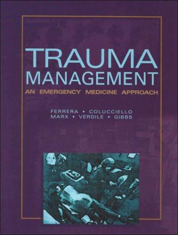 9780323002103: Trauma Management: An Emergency Medicine Approach, 1e