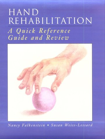 9780323002516: Hand Rehabilitation: A Quick Reference Guide and Review