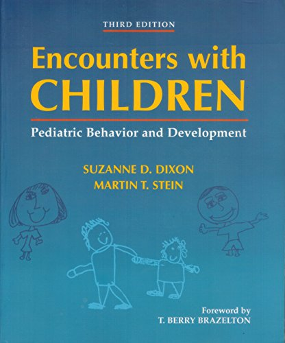 9780323002530: Encounters with Children: Pediatric Behavior and Development