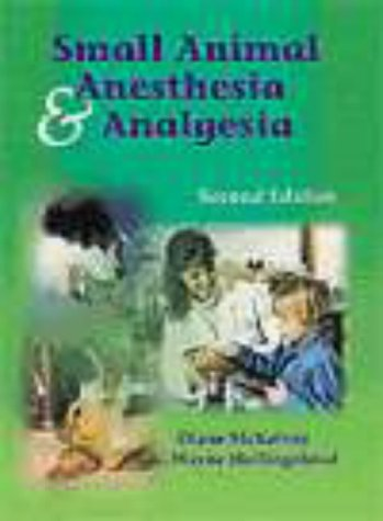 9780323002738: Small Animal Anesthesia and Analgesia, 2e