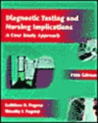 9780323002899: Diagnostic Testing and Nursing Implications: A Case Study Approach, 5e