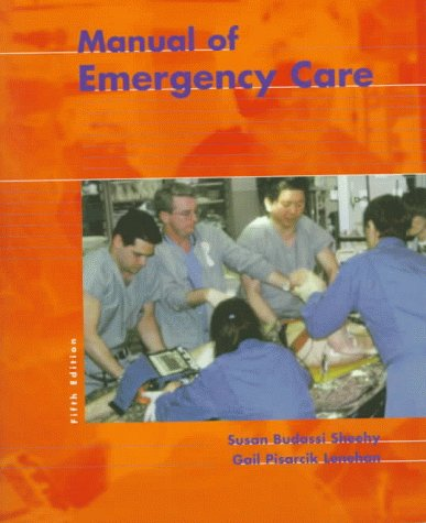 9780323003049: Manual of Emergency Care, 5e