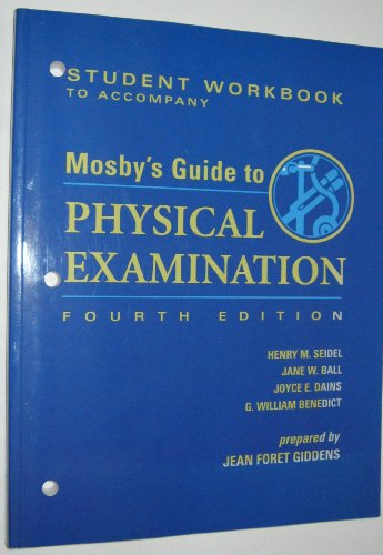 Student Workbook to Accompany Mosby's Guide to: Giddens PhD RN