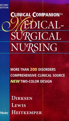 Clinical Companion to Medical-Surgical Nursing: Shannon Ruff Dirksen,