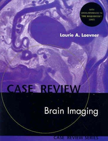 9780323004305: Brain Imaging: Case Review Series