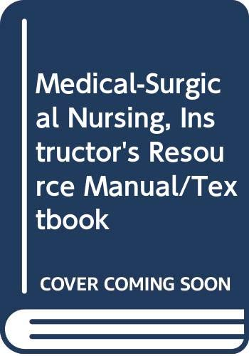 9780323005272: Medical-Surgical Nursing, Instructor's Resource Manual/Textbook