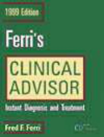 9780323005289: Ferri's Clinical Advisor: Instant Diagnosis and Treatment - Windows