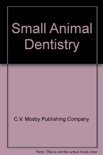 9780323005616: Small Animal Dentistry