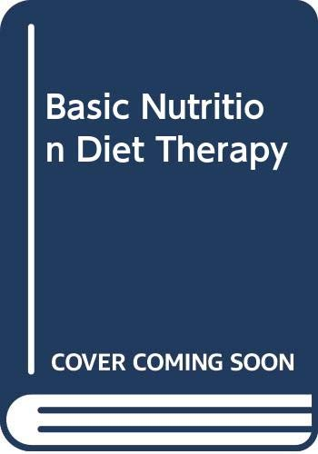 9780323006194: Basic Nutrition Diet Therapy