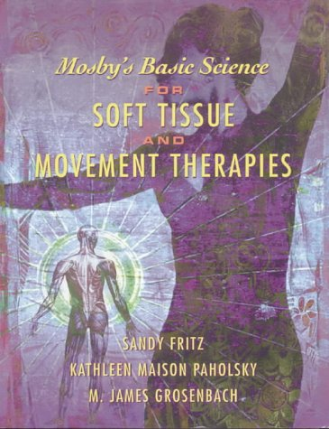 9780323006378: Mosbys Basic Sci Soft Tiss Move Ther Pk