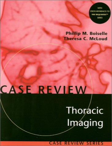 9780323006569: Thoracic Imaging: Case Review