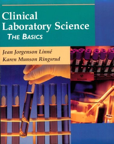9780323007597: Clinical Laboratory Science: The Basics