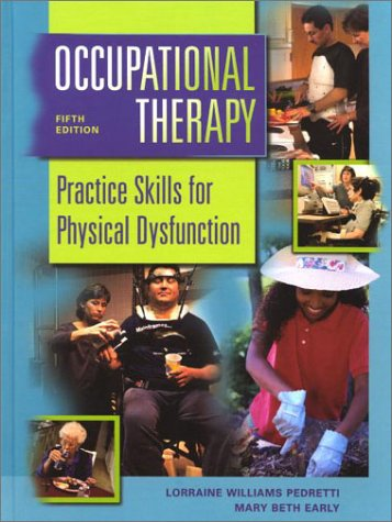 9780323007658: Occupational Therapy: Practice Skills for Physical Dysfunction