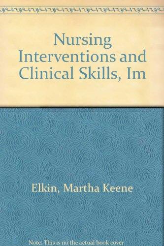 9780323008037: Nursing Interventions and Clinical Skills, Im