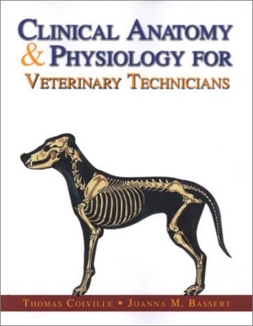 9780323008198: Clinical Anatomy & Physiology for Veterinary Technicians, 1e