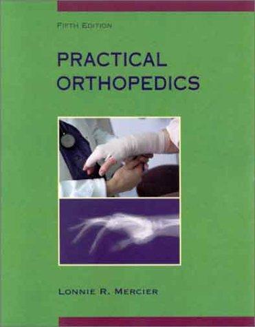 9780323008273: Practical Orthopedics, 5th Edition