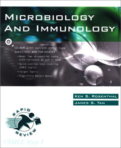 Rapid Review Microbiology and Immunology: Ken S. Rosenthal,
