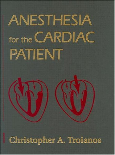 9780323008747: Anesthesia for the Cardiac Patient