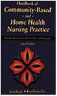 9780323008754: Handbook of Community-Based and Home Health Nursing Practice: Tools for Assessment, Intervention, and Education