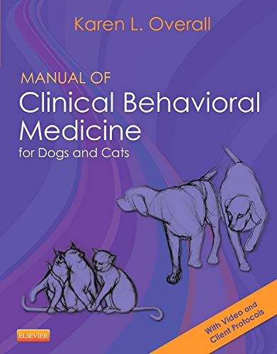 9780323008907: Manual of Clinical Behavioral Medicine for Dogs and Cats