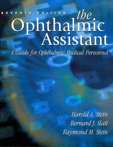 9780323009133: The Ophthalmic Assistant: A Guide for Ophthalmic Medical Personnel