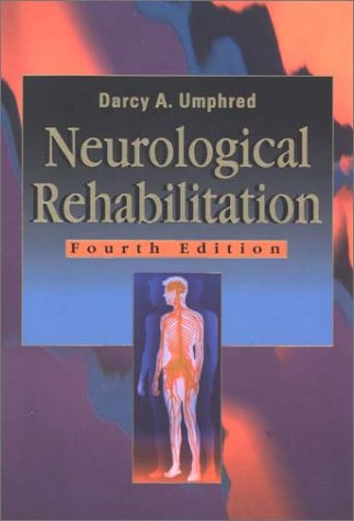 9780323009362: Neurological Rehabilitation, 4e (NEUROLOGICAL REHABILITATION (UMPHRED))