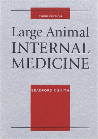 Large Animal Internal Medicine, Third [3rd] Edition