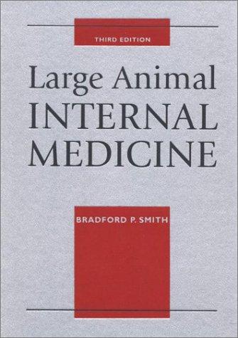 9780323009461: Large Animal Internal Medicine