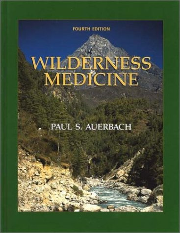 9780323009508: Wilderness Medicine (Wilderness Medicine: Management of Wilderness and Environmental Emergencies)