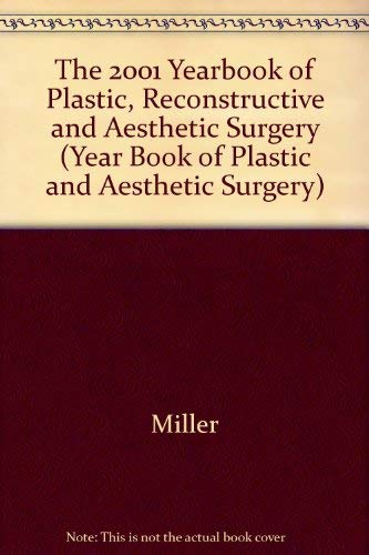 9780323009669: Yearbook of Plastic, Reconstructive, and Aesthetic Surgery 2001 (Yearbook of Plastic, Reconstructive & Aesthetic Surgery)