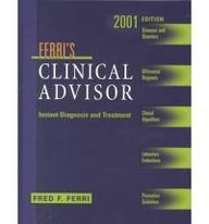 9780323009744: Ferri's Clinical Advisor: Instant Diagnosis and Treatment, 2001 (Book with CD-ROM)