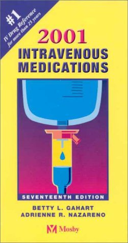 9780323009843: Intravenous Medications: A Handbook for Nurses and Allied Health Professionals