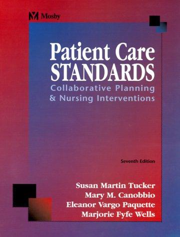 9780323009966: Patient Care Standards: Collaborative Planning & Nursing Interventions