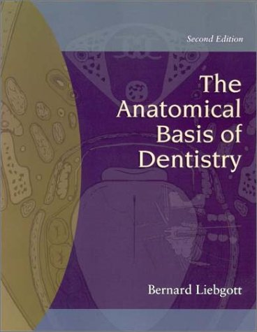 9780323010139: The Anatomical Basis of Dentistry, 2nd Edition