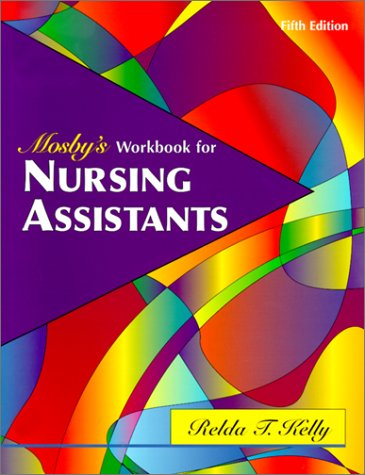 9780323010467: Mosby's Workbook for Nursing Assistants (5th Edition)